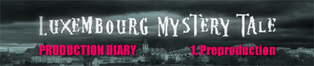 Luxembourg Mystery Tale – Production Diary 1 (UK)