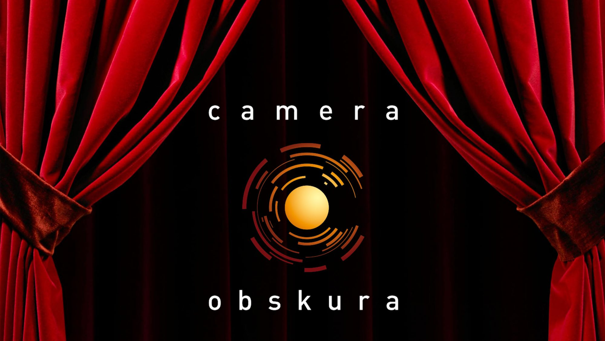 Good Night Obskura, and Good Luck Camera Obskura
