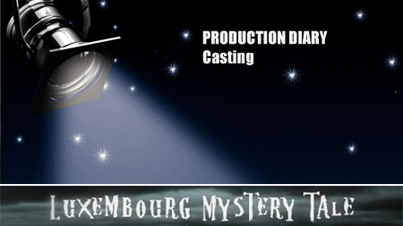 Luxembourg Mystery Tale – Production Diary 2 (LU)