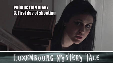 Luxembourg Mystery Tale – Production Diary 3 (UK)